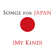 "My kind of ""songs for Japan"""