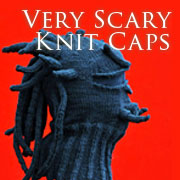 Very Scary Knit Caps