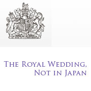 The Royal Wedding, not in Japan