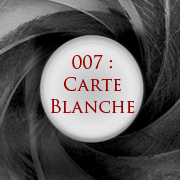 Finally! – 007 Carte Blanche
